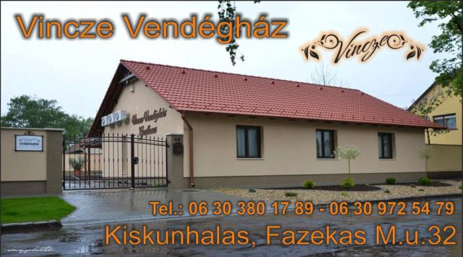 VINCZE ÜDÜLŐHÁZ MOTEL KISKUNHALAS HOTEL