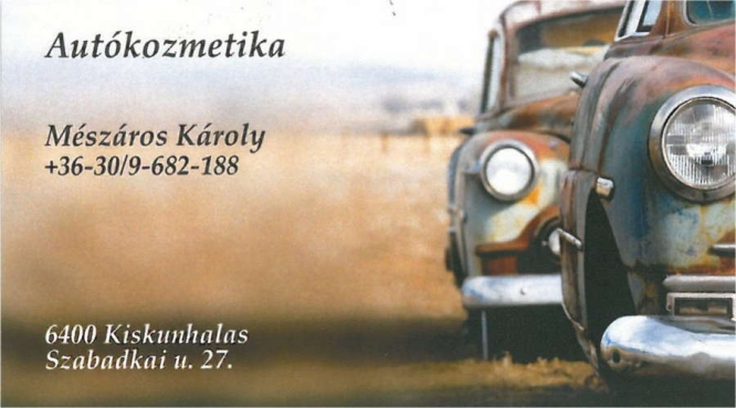 Autókozmetika Kiskunhalas Mészáros Károly