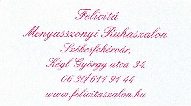 Felicita Menyasszonyi Ruhaszalon Székesfehérvár