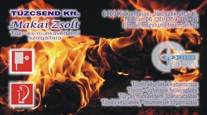 TŰZCSEND Kft. Makai Zsolt tűz és munkavédelmi tanácsadó Kiskunhalas