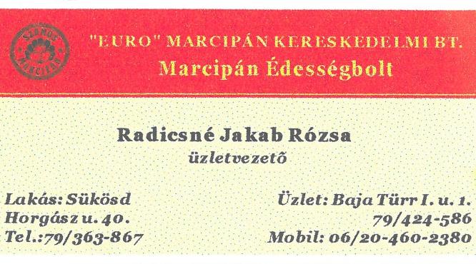 Radicsné Jakab Rózsa Marcipán Édességbolt